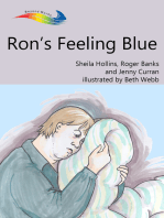 Ron's Feeling Blue