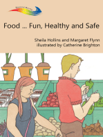 Food... Fun, Healthy and Safe