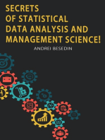 Secrets of Statistical Data Analysis and Management Science!