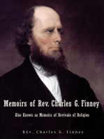 Memoirs of Rev. Charles G. Finney Also Known as Memoirs of Revivals of Religion