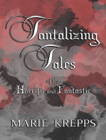 Tantalizing Tales of the Horrific and Fantastic