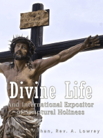Divine Life and International Expositor of Scriptural Holiness