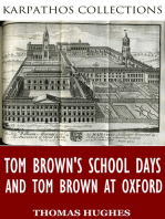 Tom Brown's School Days and Tom Brown at Oxford