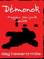 Démonok- Hogyan bánjunk velük