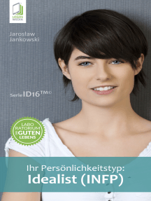 Ihr Persönlichkeitstyp: Idealist (INFP)