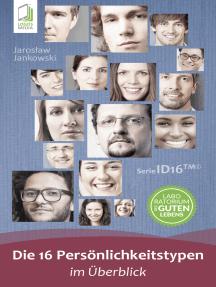 Die 16 Persönlichkeitstypen im Überblick