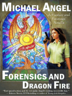 Forensics and Dragon Fire