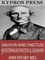 Essays on Some Unsettled Questions on Political Economy
