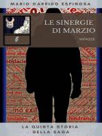 Le sinergie di Marzio - Impasse - La quinta storia della saga