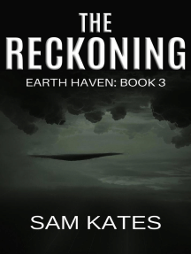 The Reckoning: Earth Haven, #3