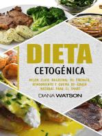 Dieta cetogénica: mejor energía, rendimiento y masterclass quema de grasa natural para el Smart