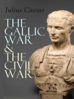 The Gallic War & The Civil War