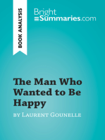 The Man Who Wanted to Be Happy by Laurent Gounelle (Book Analysis)