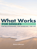 What Works for Singles