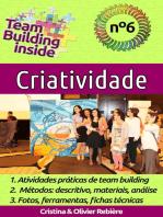 Team Building inside n°6 - Criatividade: Criar e viver o espírito de equipe!