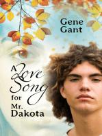 A Love Song for Mr. Dakota