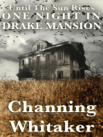 Until The Sun Rises - One Night in Drake Mansion