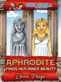 Aphrodite Finds Her Inner Beauty: Taki & Toula Time Travelers, #5