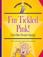 I'm Tickled Pink!
