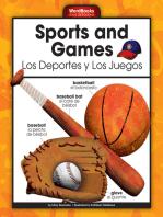 Sports and Games/Los Deportes y Los Juegos