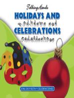 Holidays and Celebrations/Dias de Fiesta y Celebraciones