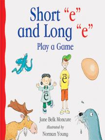 Short 'e' and Long 'e' Play a Game