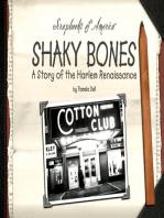 Shaky Bones