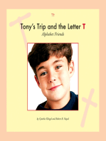 Tony's Trip and the Letter T