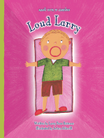 Loud Larry