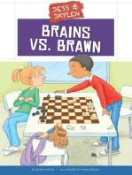 Brains vs. Brawn