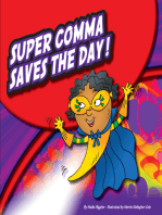 Super Comma Saves the Day!