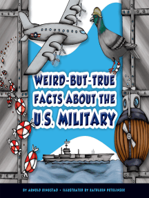 Weird-but-True Facts about the U.S. Military
