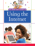 The Smart Kid's Guide to Using the Internet