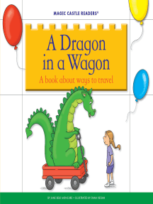 A Dragon in a Wagon: A Book about Ways to Travel