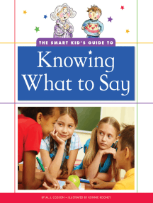 The Smart Kid's Guide to Knowing What to Say