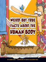 Weird-but-True Facts about the Human Body