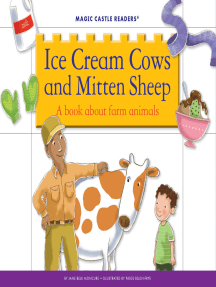 Ice Cream Cows and Mitten Sheep: A Book about Farm Animals