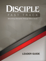 Disciple Fast Track Becoming Disciples Through Bible Study Leader Guide