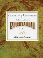 Comunión y comunidad: Introducción a la espiritualidad Cristiana AETH: Communion and Community  An Introduction to Christian Spirituality Spanish