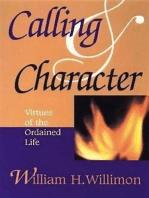 Calling & Character