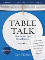 Table Talk Volume 2 - Devotions