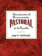 Introducción al asesoramiento pastoral de la familia AETH