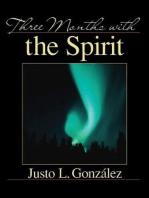 Three Months With the Spirit