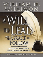 A Will to Lead and the Grace to Follow