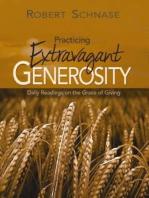 Practicing Extravagant Generosity