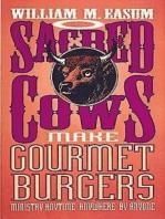Sacred Cows Make Gourmet Burgers