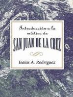 Introduccin a la mstica de San Juan de la Cruz AETH