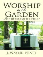 Worship in the Garden