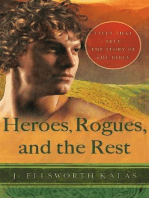 Heroes, Rogues, and the Rest