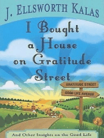 I Bought a House on Gratitude Street